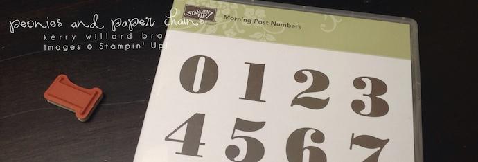 Stampin' Up! Morning Post Numbers - Kerry Willard Bray www.peoniesandpaperchains.com
