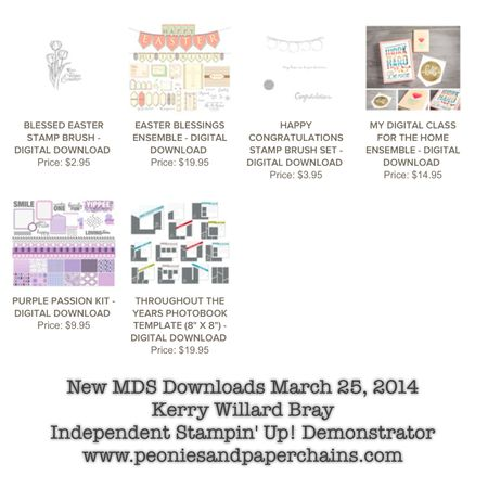 Stampin' Up! MDS downloads March 25 2014 Kerry Willard Bray www.peoniesandpaperchains.com