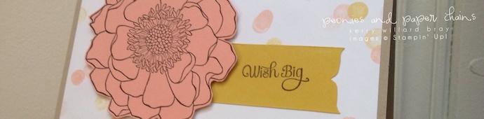 Stampin' Up! Blended Bloom wish big card by Kerry Willard Bray www.peopniesandpaperchains.com 2