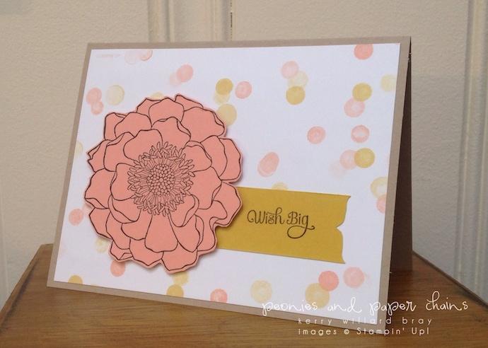 Stampin' Up! Blended Bloom wish big card by Kerry Willard Bray www.peopniesandpaperchains.com 3