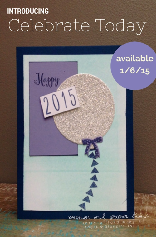 Stampin' Up! Celebrate Today PPA card by Kerry Willard Bray www.kerrywillardbray.com