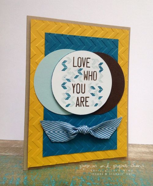 Stampin' Up! Love Who You Are card by Kerry Willard Bray www.kerrywillardbray.com