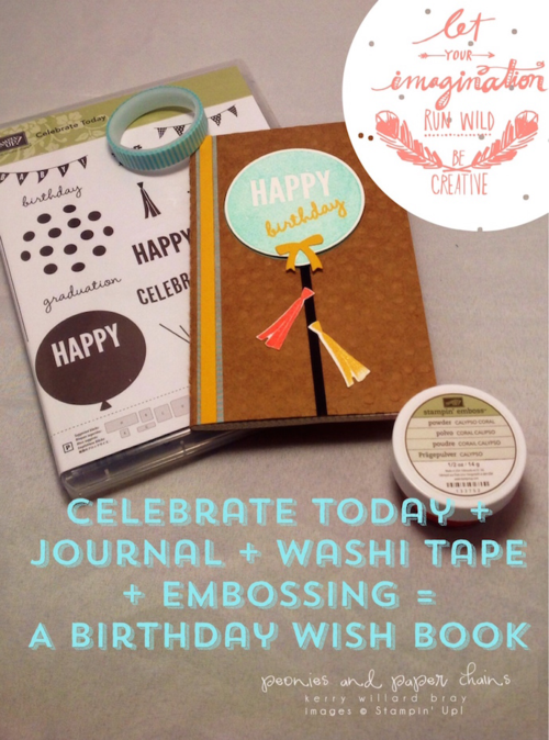 Stampin' Up! Celebrate Today birthday wishes book by Kerry Willard Bray www.kerrywillardbray.com 3 with Rhonna Designs for photo embellishing
