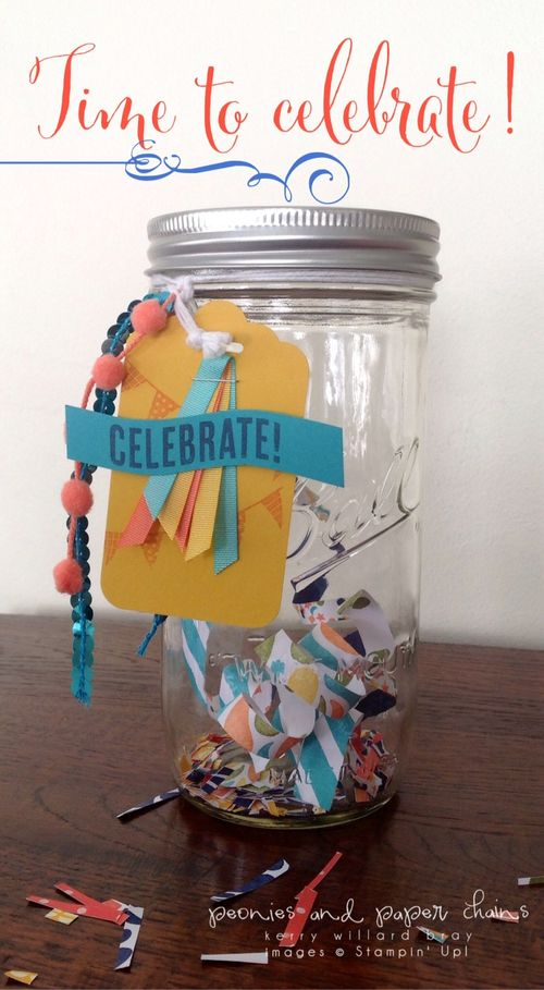Stampin' Up! Birthday Bash and Celebrate Today DIY birthday jar by Kerry Willard Bray