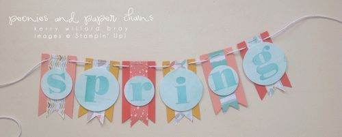 Stampin' Up! Larger Than Life spring banner by Kerry Willard Bray 4
